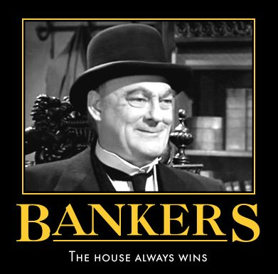 bankers The Banks Really Are To Blame For The Economy