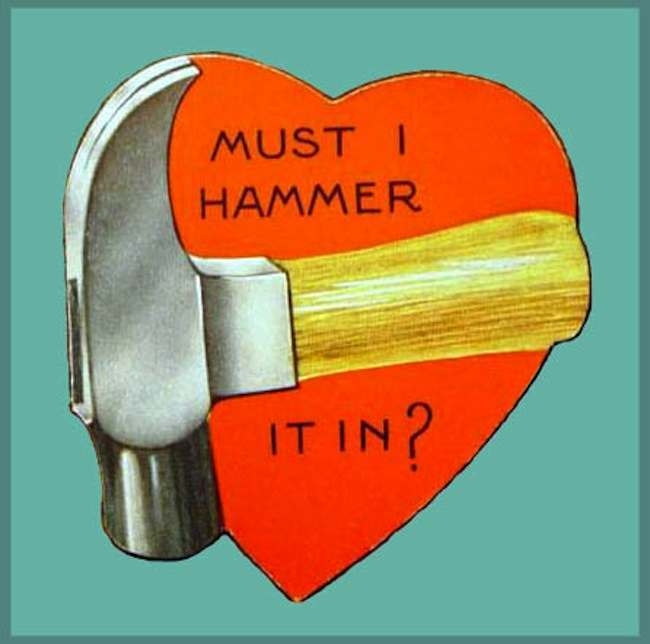 Hammer 3 The 10 best (worst) Valentines Day cards ever
