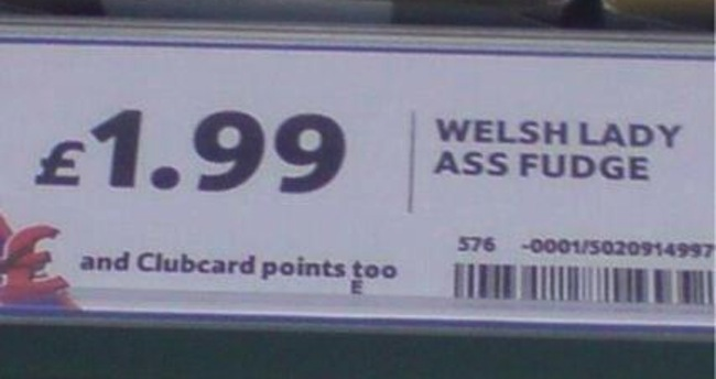 welsh lady ass fudge Tescos sells Welsh Lady Ass fudge