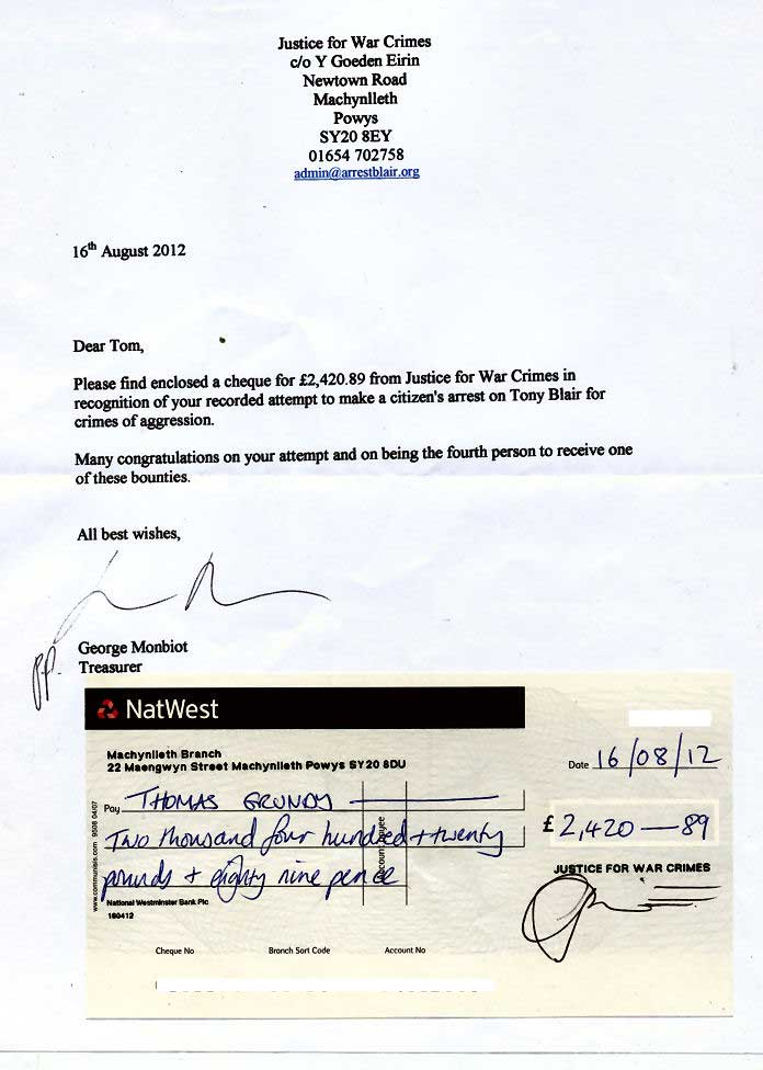 Revered Tony citizens arrest cheque Man rewarded for failed citizens arrest of Tony Blair for war crimes