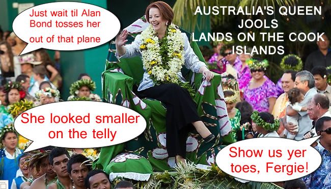 julia gillard Queen Julia Gillard lands on the Cook Islands