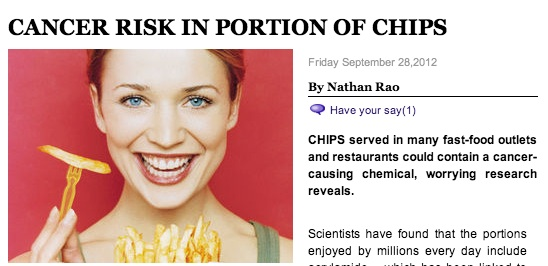 cancer chips Daily Express says chips give you cancer, fatso (maybe)