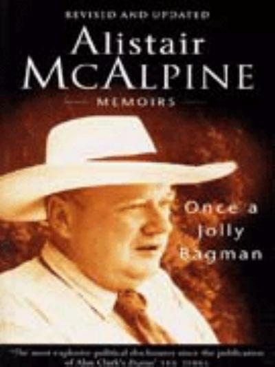 mcalpine once a jolly bagman memoirs Something fishy came between Chris Patten and Alistair McAlpine