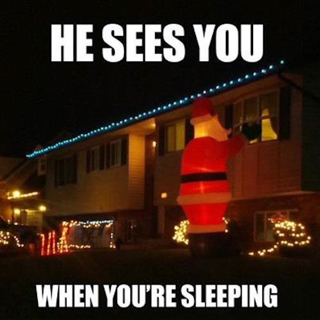 now then Christmas Lights special: Santa sees you when you are sleeping...