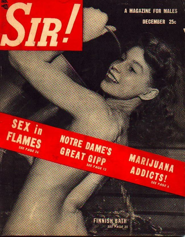 sir 19481 Sir magazine retrospective: Bettie Page, naked Doukhobors and marijuana addicts