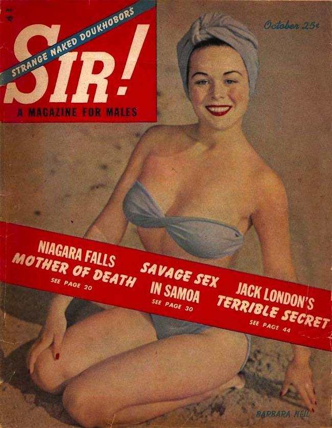 sir 1950 Sir magazine retrospective: Bettie Page, naked Doukhobors and marijuana addicts
