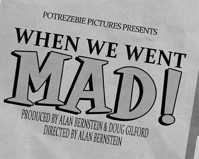 when we met mad When We Went Mad: the documentary of Mad Magazine (with added Jimi Hendrix fold in)