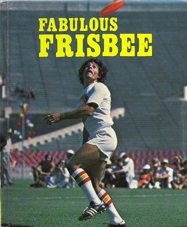 fab frisbee Fabulous Frisbee 1977: A model shows us the Basic Catching Postions