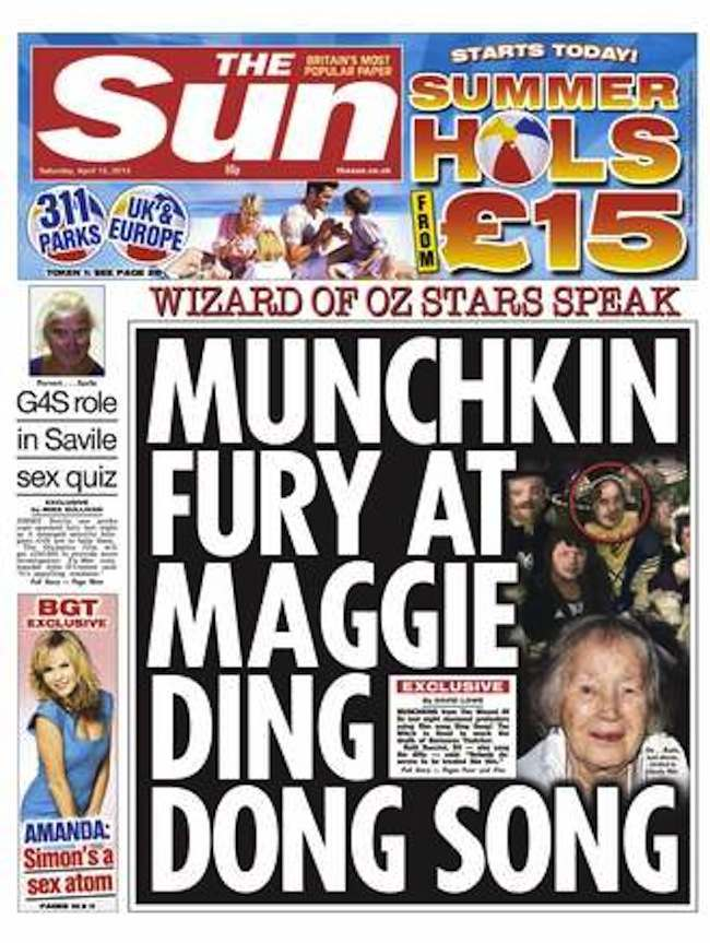The Sun front page  13.04.13  MUNCHKIN FURY AT MAGGIE DING DONG SONG