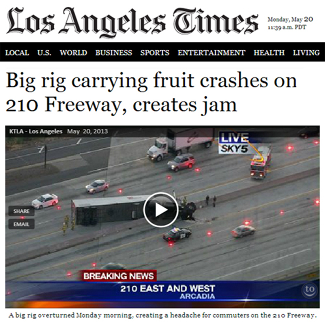 La Times jam Fruit truck crash causes jam in LA (America drops jelly for accidental pun)