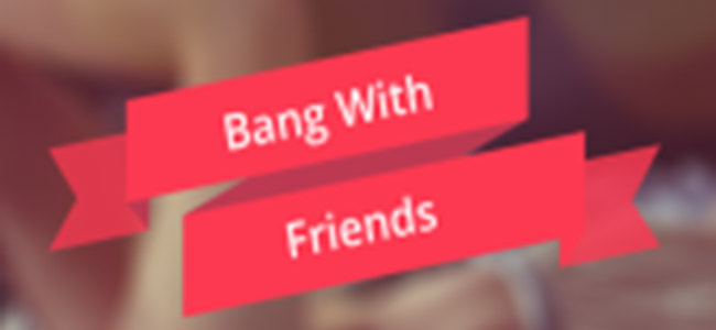 bang with friends Bang With Friends: the only people anonymous are the sex sites creators