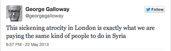 george galloway George Galloway says we are just like the barbaric Woolwich murderers