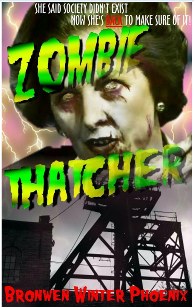 thatcher zombie  Zombie Thatcher   the book of Maggie in the afterlife