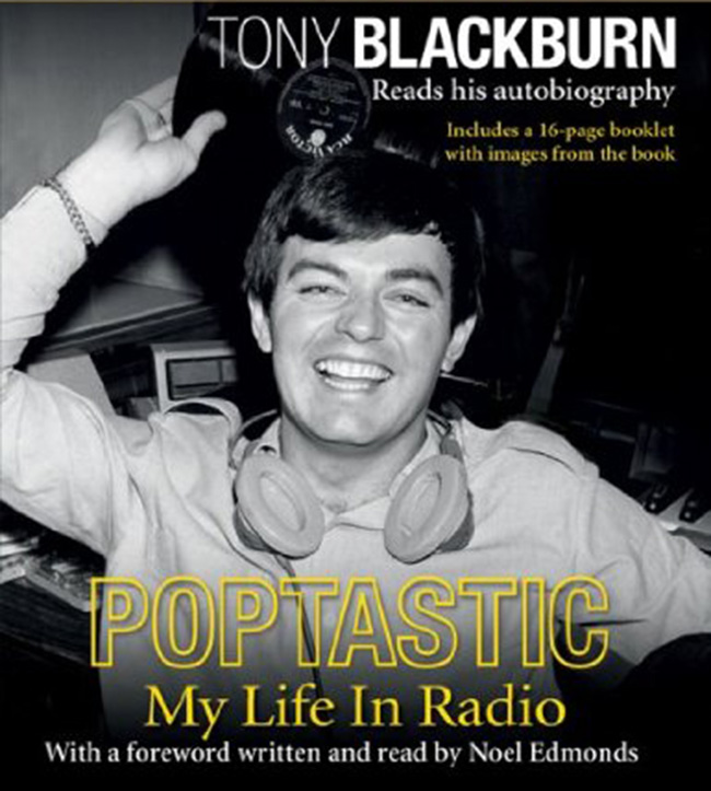 tony blackburn Poptastic: extracts from Tony Blackburns fantastic autobiography