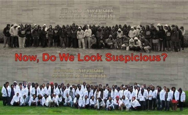 The Howard University School of Medicine, makes a point. Which looks the more suspect - the men in white coats; or the men in hoods?