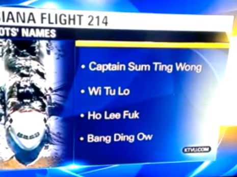 flight san francisco error TV news misreports Asiana pilot names as 'Sum Ting Wong' and 'Wi Tu Lo