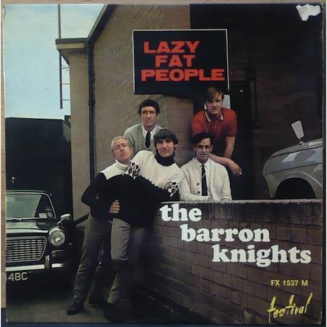 barron knights Pete Towsend And The Barron Knights Sing About Fat Lazy People