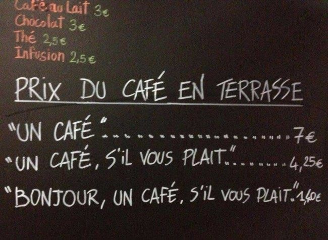french cafe  Bitter Coffee: French Cafe Charges Less For Being Polite