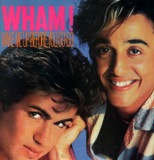 Wham+-+Wake+Me+Up+Before+You+Go-Go+-+12-+RECORD-MAXI+SINGLE-5855