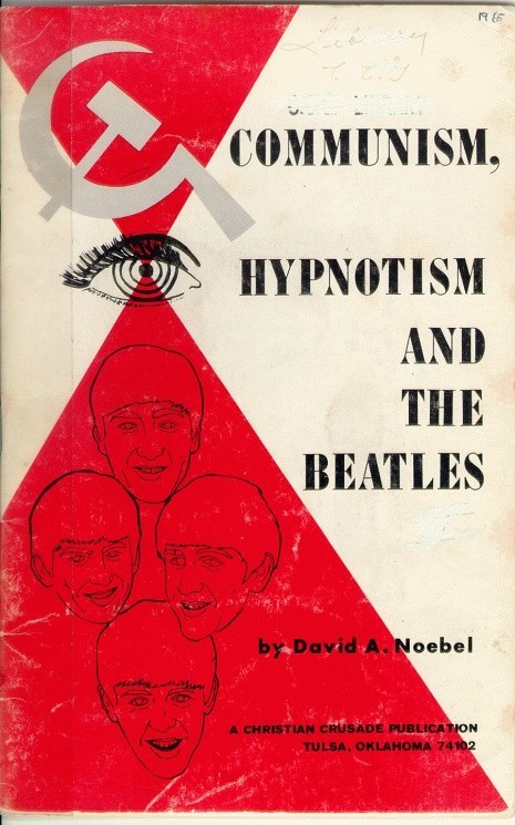 noebel beatles How The Beatles Hypnotized Western Youth To Fight For Russia In The Cold War