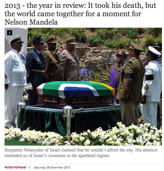 peter popham Independent Uses Mandelas Funeral To Bash Israel