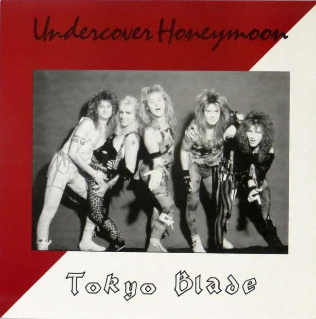 Tokyo Blade - Undercover Honeymoon (1985)