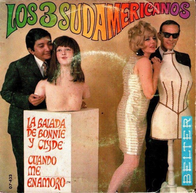 Los 3 Sudamericanos – La Balada De Bonnie Y Clyde, Paraguay (1968)