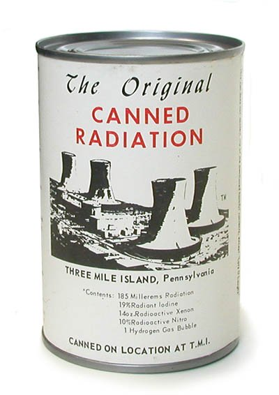 souvenir canned radiation Bad Souvenirs: Canned Radiation From Three Mile Island