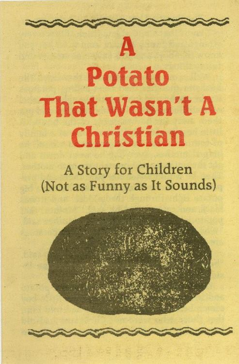 A potato that wasnt a Christian The 1940 Reader: A Potato That Wasnt A Christian