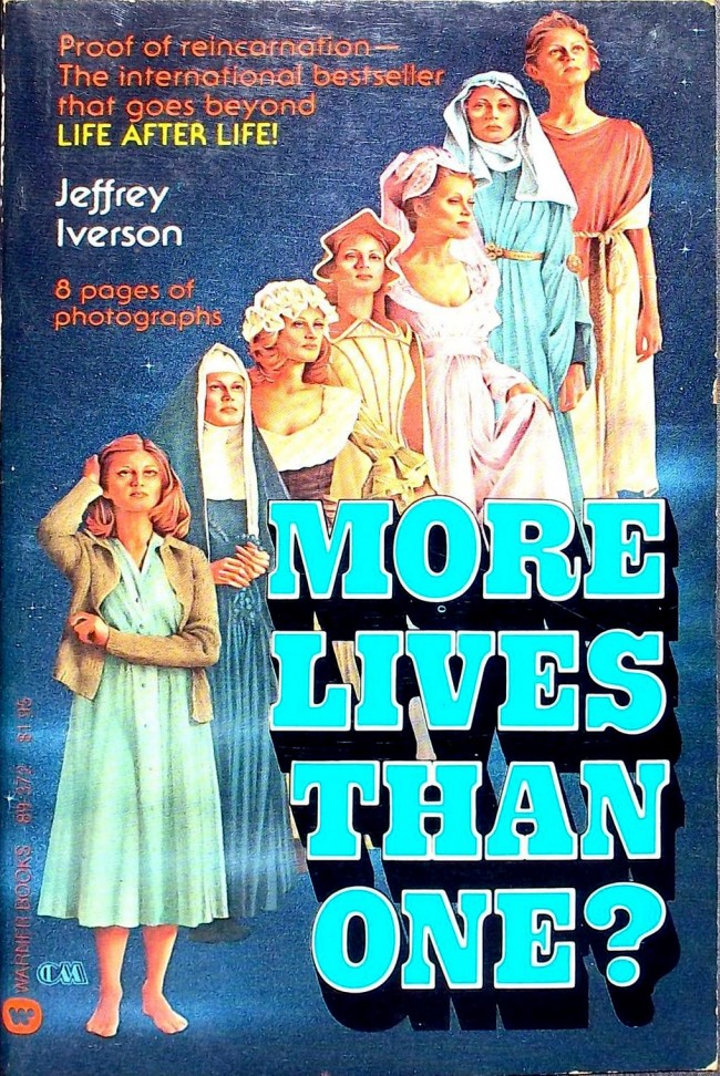 More Lives Than One by Jeffrey Iverson 1977 Tomes Of Shame: Awful Nonfiction From The 1970s