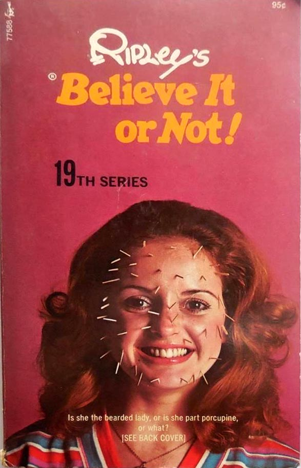 RIPLEYS BELIEVE IT OR NOT 19th Series 1st Printing 1972 Tomes Of Shame: Awful Nonfiction From The 1970s