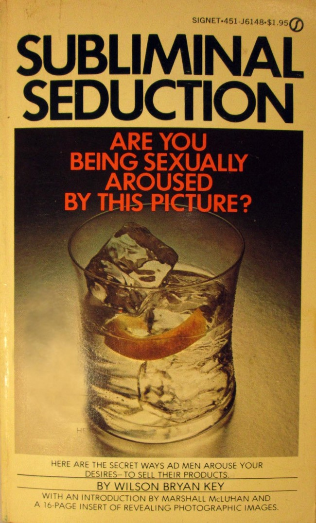 SUBLIMINAL SEDUCTION WILSON BRYAN KEY FIRST PRINTING 1974 Tomes Of Shame: Awful Nonfiction From The 1970s