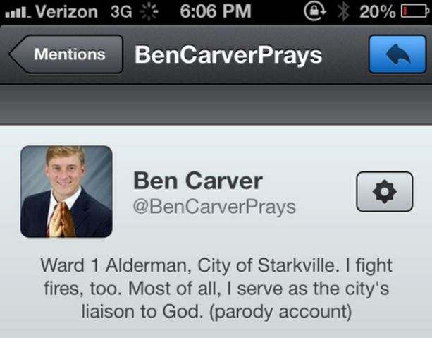 ben carver War On Free Speech: Starkville, Mississippi Aldermen Want Twitter Parodist Arrested
