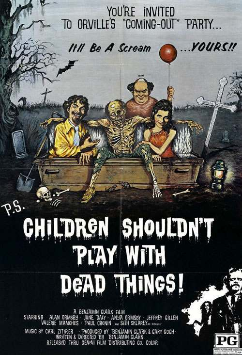 children shouldnt play with dead things xlg Eegah! 10 Amazingly Bad Movie Titles
