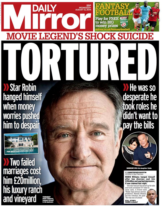 Screen shot 2014 08 13 at 08.13.37 Robin Williams: Mail, Express, Metro, Mirror And Sun Turn Killer Depression Into A Sensational Suicide