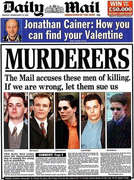 The 1997 Daily Mail front page, mocked up by editor Paul Dacre, which accused the five suspects of murder