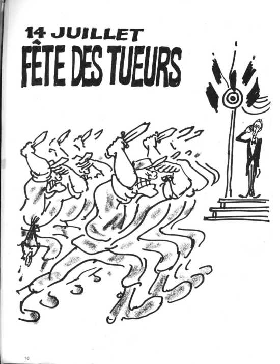 "This cartoon by Cabu ruthlessly criticizes the French military. The caption reads: ""14 Juillet [France's Independence Day], the killers' holiday."""