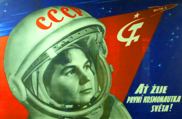 Soviets in Space poster, 1963. 'Long live the world's first female cosmonaut', a Soviet poster (in Czech) celebrating Valentina Tereshkova who orbited the Earth in Vostok 6, in June 1963.