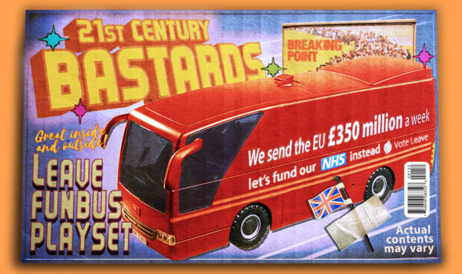 21st Century Bastards Brexit - action figures for the post-truth age