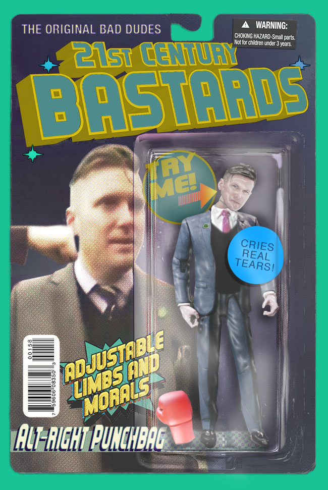 21st Century Bastards richard spencer - action figures for the post-truth age