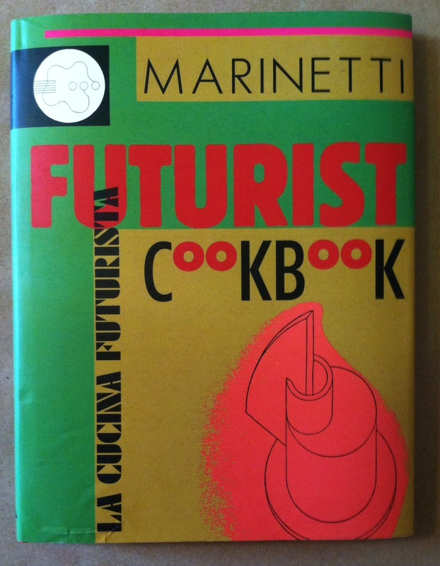 futurist-cookbook FT MArinetti