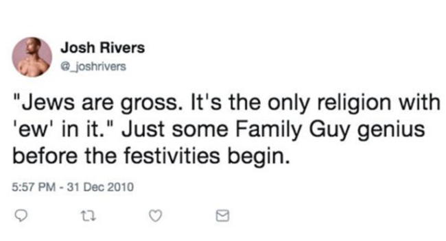 josh-rivers-jews are gross