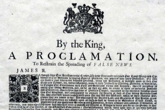 "Detail from James II's 1688 proclamation ""to restrain the spreading of false news"""