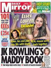 Daily Mirror newspaper front page Madeleine McCann: JK Rowling Advertorial As News And Kates Secret Trips
