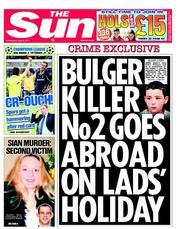 The Sun newspaper front page James Bulgers Killer Robert Thompsons Lads Holiday: You Outraged Now?