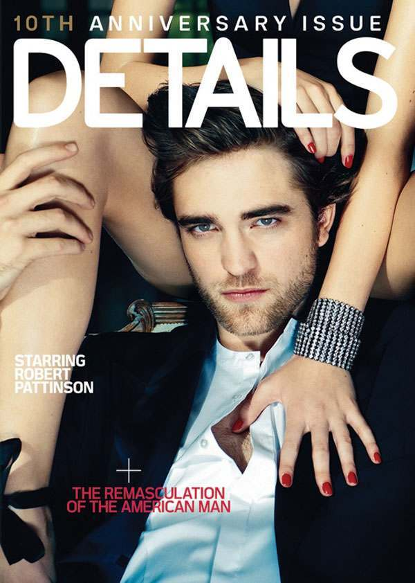 details pattinson cover Robert Pattinson On His Allergy To Vaginas, Being Black, S&M And NSFW Gravy