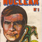 El Hombre Nuclear: Colombia's six million dollar man was a comic book and an action figure (photos)