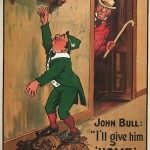 Home Rule: British Political Anti And Pro-Irish Independence Posters 1905-1910
