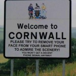 Welcome to Cornwall sign warns mobile users