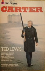 Pan Books film tie-in paperback of Ted Lewis's novel Jack's Return Home – the movie at that stage was to be called just Carter.
